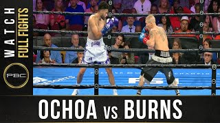 Ochoa vs Burns Full Fight: September 21, 2019 - PBC on FS1