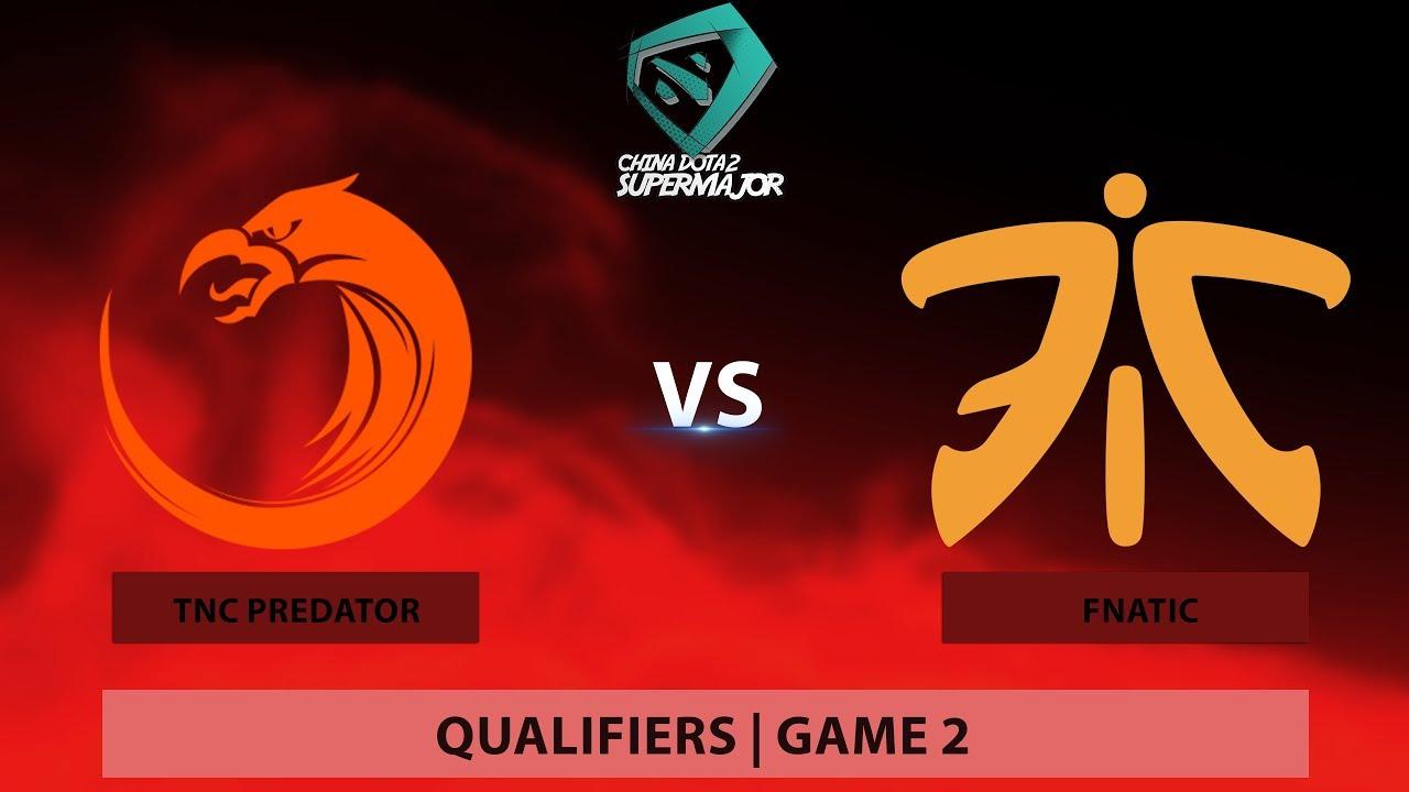 TNC Predator vs FNATIC | BO2 | Game 2 | China Dota2 Supermajor - Southeast Asian Qualifier