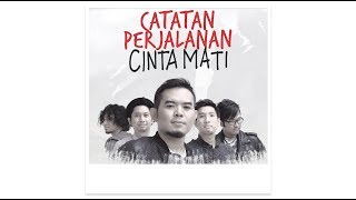 Download Lagu #CintaMati: CATATAN PERJALANAN Gratis STAFABAND