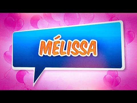 Joyeux anniversaire Mélissa