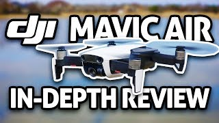 DJI Mavic Air IN-DEPTH REVIEW (4K)