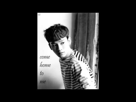EXO's CHEN/Kim Jongdae(엑소의 첸/김종대) - COME HOME TO ME (Appreciation Mix)