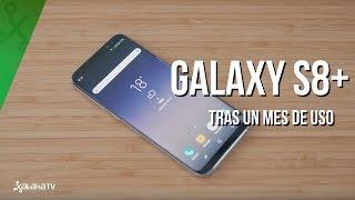 Galaxy S8+ tras un mes de uso, el mejor smartphone Samsung