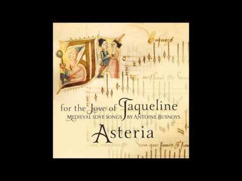 Download  Antoine Busnoys: For the love of Jaqueline Medieval love songs - Asteria Audio  Gratis, download lagu terbaru