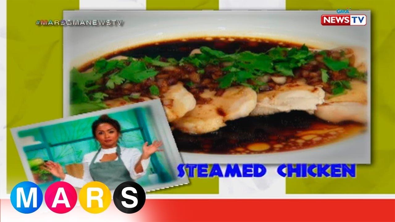 Mars Masarap: Steamed Chicken by Rochelle Pangilinan