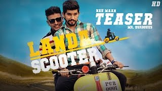 Landa Scooter | Nav Maan | Mr. Vgrooves | Swaggers | Teaser | Groove Records |
