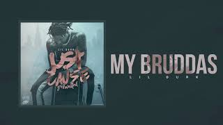 Lil Durk - My Bruddas (Official Audio)