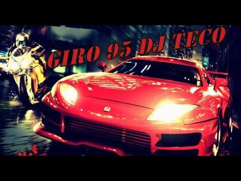 ▀_▀ GIRO 95 DJ TECO