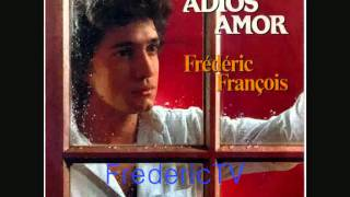 Frederic Francois - Adios Amor (with lyrics) - HD