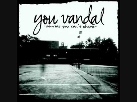 You Vandal - The Biggest Douche In The Universe