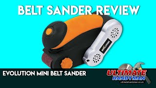 Evolution mini belt sander