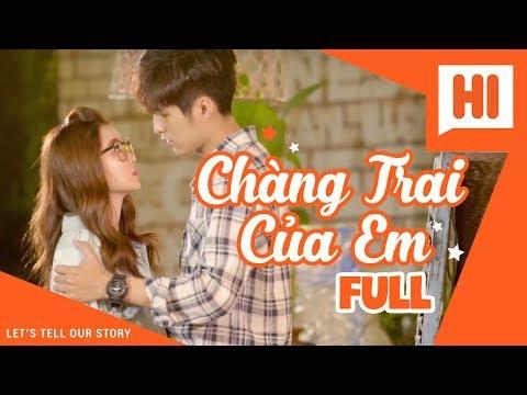 Chàng Trai Của Em - Tập Full - Phim Học Đường | Hi Team - FAPtv | phim hai