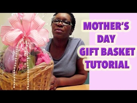 How to Make a Mother's Day Gift Basket - GiftBasketAppeal