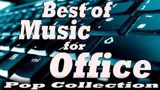 Best of Music for Office ? Music At Work: Pop Collection