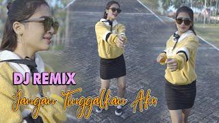 Download Jangan Tinggalkan Aku (DJ REMIX) - Era Syaqira  //  Aku Hanya Bisa Berkata Sayang Mp3/Mp4