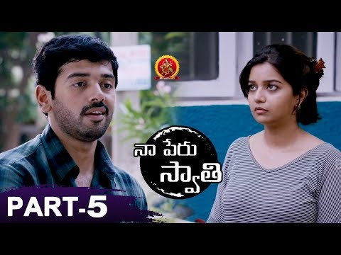Naa Peru Swathi Full Movie Part 5 - 2018 Telugu Movies - Colors Swathi, Ashwin