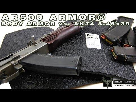 AK74 7N6 5.45x39 (Steel Core) vs. AR500 Armor® Body Armor