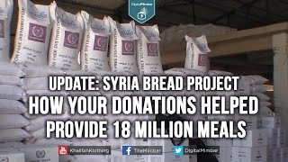 Syria Bread Project: How Your Donations Helped Provide 18 Million Meals