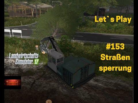 LS17 Winterberg Tiere und mehr Let`s Play #153 Straßensperrung