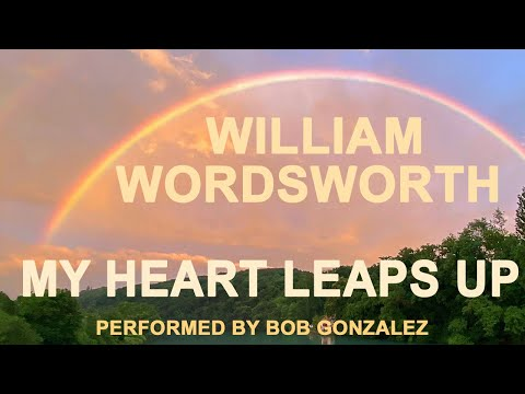 an analysis of the poem my heart leaps up by william wordsworth Poetry analysis - analysis of william wordsworth's poem we are seven  and resolution and independence fear in wordsworth's my heart leaps up when i.