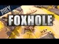 FOXHOLE - Massive 100+ Player WW2 Combat & Logistics (Foxhole Beginners Guide)