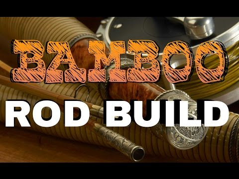 Easy Bamboo Rod Build - Anglers Roost Kit Review