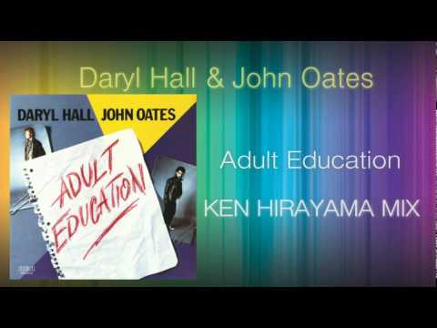 Daryl Hall & John Oates - Adult Education (KEN HIRAYAMA MIX)
