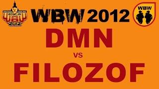 Bitwa: FILOZOF vs DMN [WBW 2012 Freestyle Grand Prix Śródmieścia]