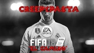 """Creepypasta FIFA 18: """"El Camino"""""""