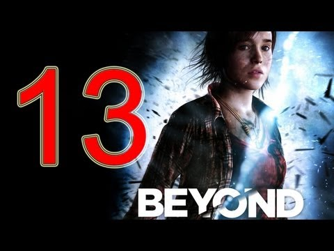 Beyond Two Souls Walkthrough part 13 No Commentary Gameplay Let's play Beyond Two Souls Walkthrough