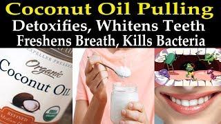 Coconut Oil Pulling (Detoxifies, Whitens Teeth, Kills Bacteria) - Dr Alan Mandell, D.C.