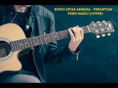 download lagu Kunci Gitar Armada - Penantian (Cover) By Makli gratis