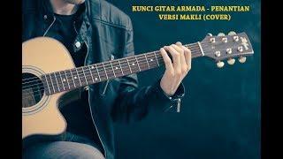 Kunci Gitar Armada - Penantian (Cover) By Makli