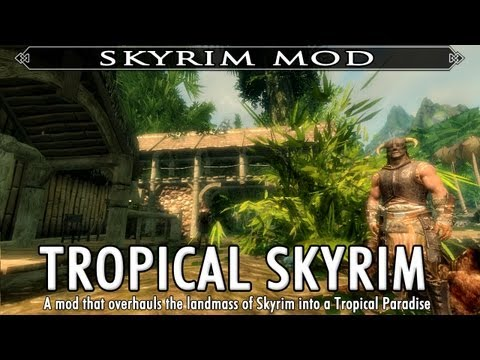 Skyrim Mod Feature: Tropical Skyrim