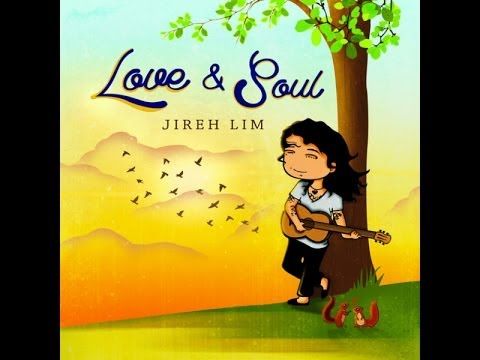 Love And Soul By Jireh Lim