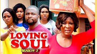 LOVING SOUL SEASON 3 - (New Movie) Mercy Johnson 2019 Latest Nigerian Nollywood Movie Full HD