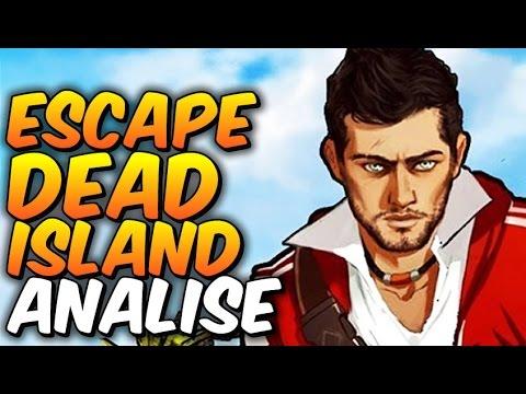 Escape Dead  Island - ANÁLISE - Alucinação ou realidade