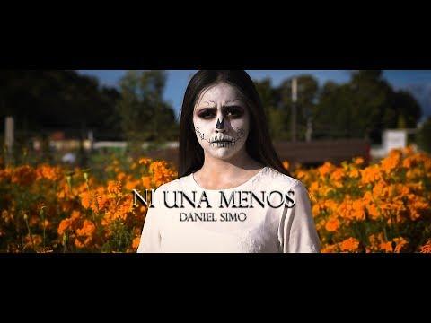Daniel Simo - Ni Una Menos (Official Video)
