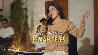 Download lagu SASYA ARKHISNA - LEMAH TELES (   ) || KOWE BELOK NGIWO NENGEN
