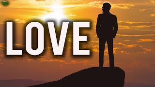 Unconditional Love For Your Creator
