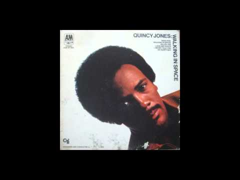 Quincy Jones [ Walking In Space ] {1969} --((HQ))-- FULL ALBUM