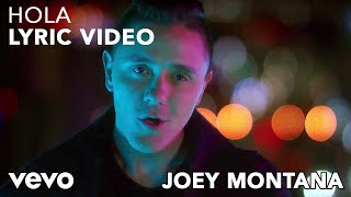 Joey Montana - Hola (Lyric Video)