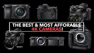BEST & MOST Affordable 4K Cameras On The Market!