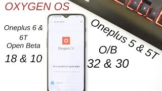 Oneplus 6 & 6T : Oxygen Os O/B 18/10 May Security Patch & New Screen Recording Feature coming soon🔥