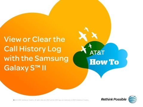 View or Clear the Call History Log with the Samsung Galaxy S™ II: AT&T How To Video Series