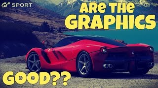 GT SPORT [PS4] REVIEW Part #3 - ARE THE GRAPHICS GOOD??
