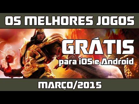 Os Melhores Jogos Grátis para iOS e Android [Março/2015]