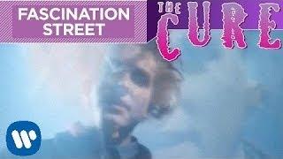 Watch Cure Fascination Street video
