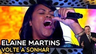 download lagu Elaine Martins - Volte A Sonhar gratis