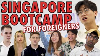 Singapore Bootcamp for Foreigners